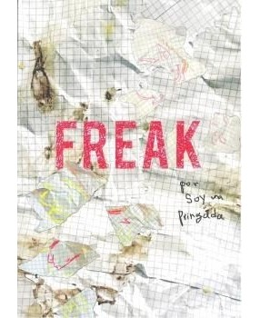 Freak Soy una pringada