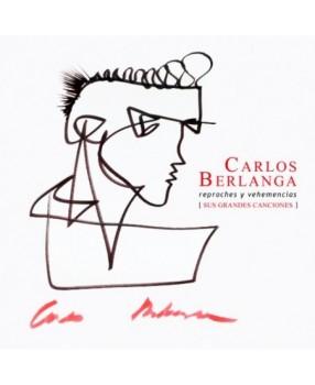 Reproches y vehemencias, la antología esencial de Carlos Berlang