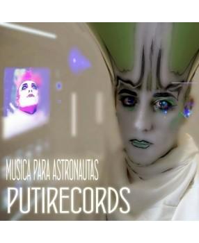 Putirecords. Música para astronautas.
